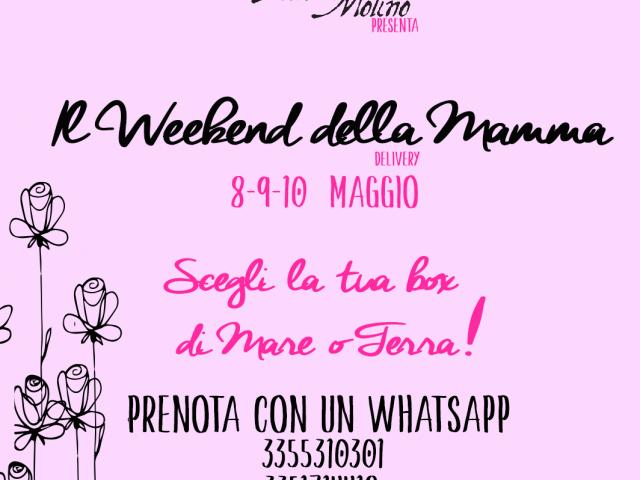 Il weekend della mamma